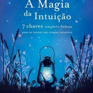 A magia da intuiçao