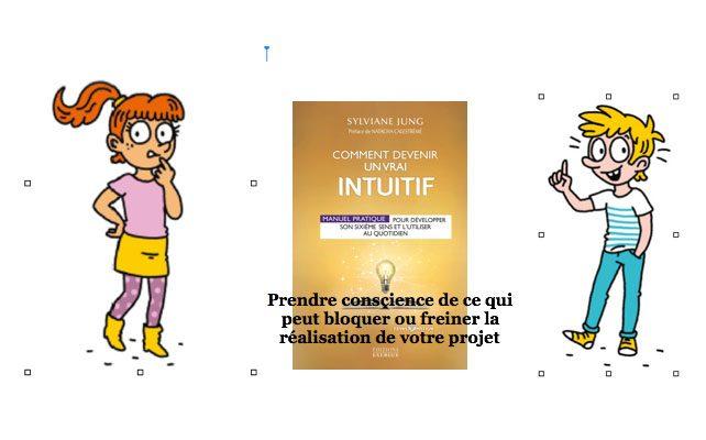 Comment devenir un vrai intuitif et vos projets2